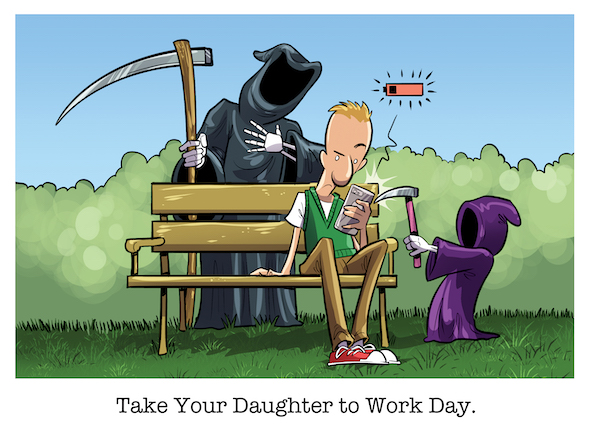 "A comic of the grim reaper's daughter lowering the battery level of a human's phone on ""Take Your Daughter to Work Day""."