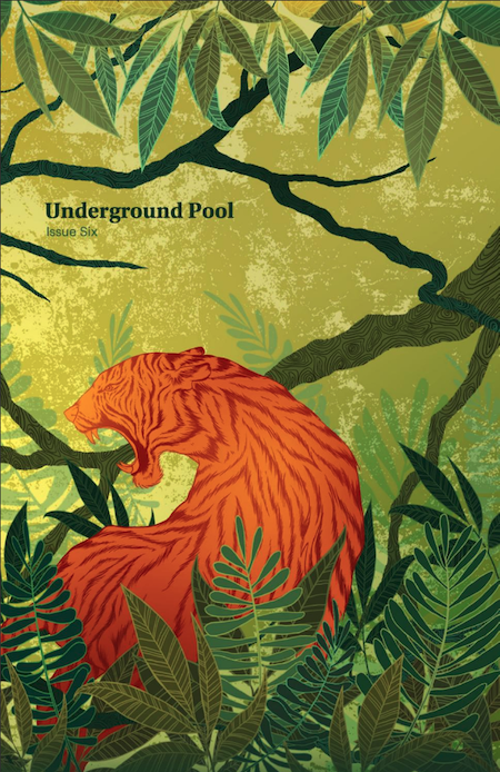 A cover of Underground Pool spring issue 2016. An illustrated tiger is in the jungle.