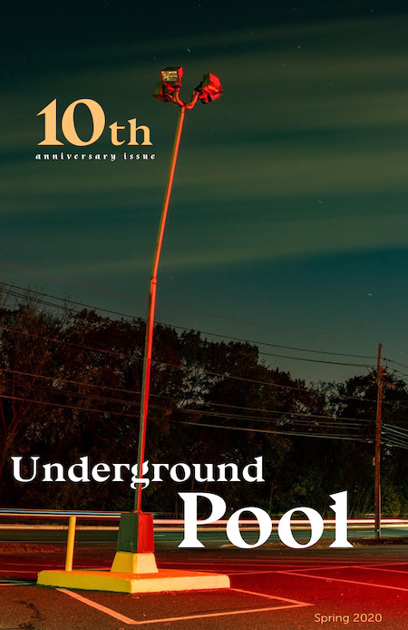 The cover of Underground Pool spring issue 2020. A lamp post is seen in a parking lot at sunset with telephone poles in the background.