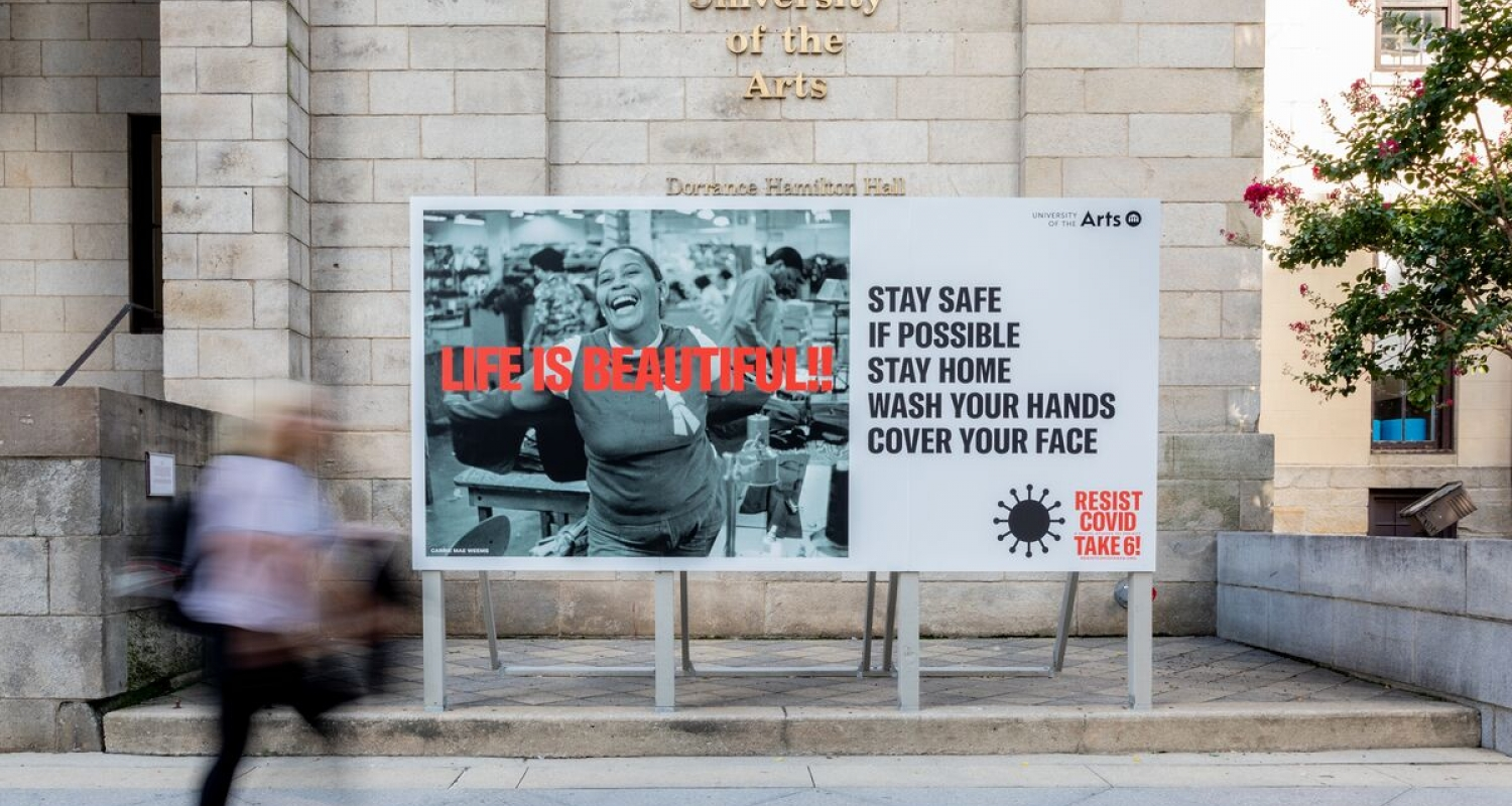Carrie Mae Weems, Resist Covid Take 6!, Installation view (Hamilton Hall Billboard)